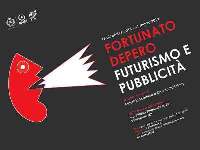 FORTUNATO DEPERO. Futurismo e pubblicita'