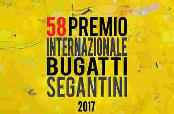 Premio Internazionale Bice Bugatti - Giovanni Segantini 2017 58° Edizione